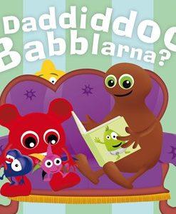Babblarna Daddiddoo Babblarna Barnbok 0 - 3 år